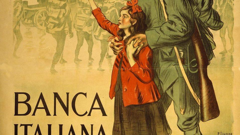 Propagační plakát italské banky, 1. světová válka