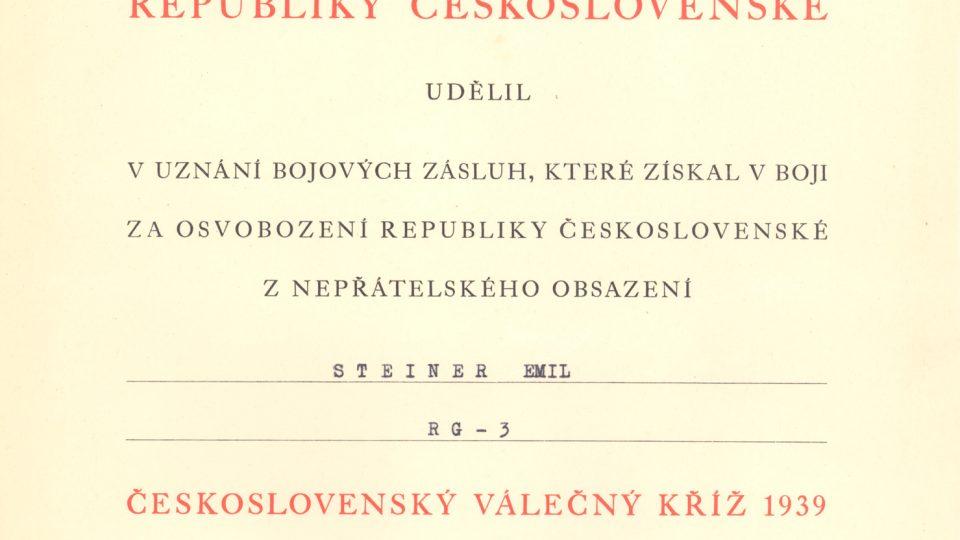 Emanuel Steiner - Udělení Československého válečného kříže